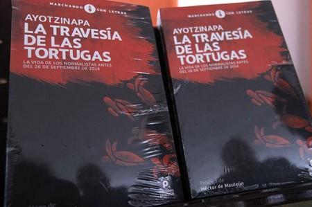 Presentan libro 'Ayotzinapa, la Travesía de las Tortugas'