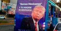 Autobuses en Acapulco exhiben anuncios con 'mentadas' a Trump