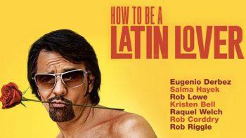 'Cómo ser un latin lover' se impone en primer lugar en México
