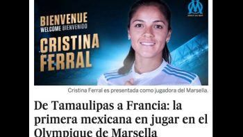Cristina Ferral, de Tampico al futbol francés