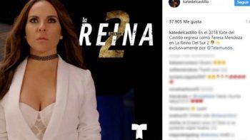 Kate del Castillo anuncia el regreso de 'La Reina del Sur'