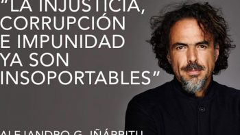 'Hay que votar por quien luche contra impunidad y corrupción': González Iñárritu