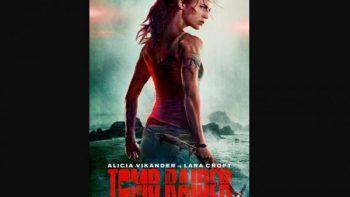 Publican primer póster de 'Tomb Raider' con Alicia Vikander