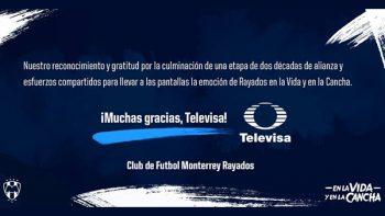 Rayados confirma su salida de Televisa