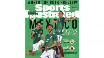 Sports Illustrated y la 'premonición' de los goles mexicanos en Rusia